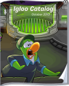 Igloo Catalog CHEATS :)