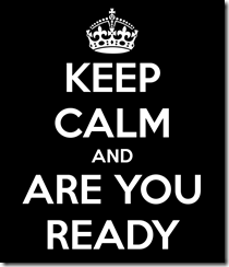 keep-calm-and-are-you-ready-16