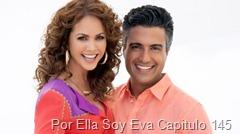 Por Ella Soy Eva Capitulo 145