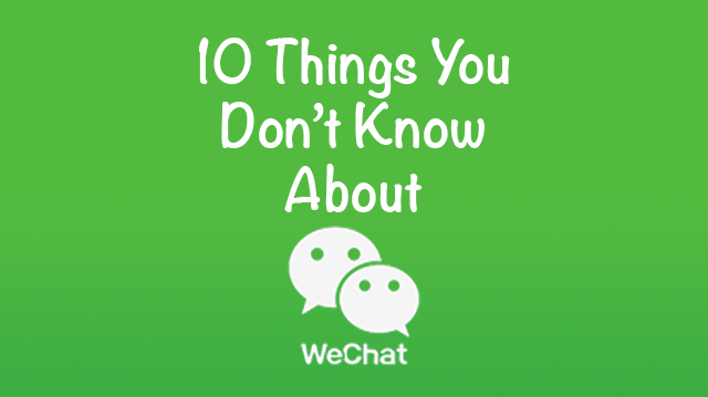 EDnything 10 Things about Wechat