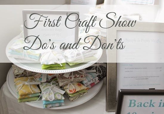 first craft show dos and donts