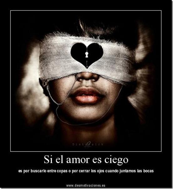 el amor es ciego (10)