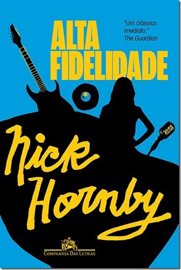 ALTA FIDELIDADE - Nick Hornby - Companhia das Letras