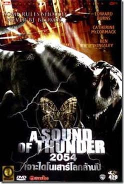 A Sound Of Thunder 2054 เจาะไดโนเสาร์โลกล้านปี (2005)