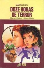#67 - Doze horas de terror