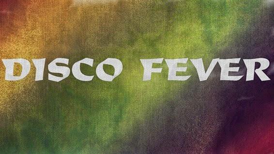 DISCO FEVER 2014