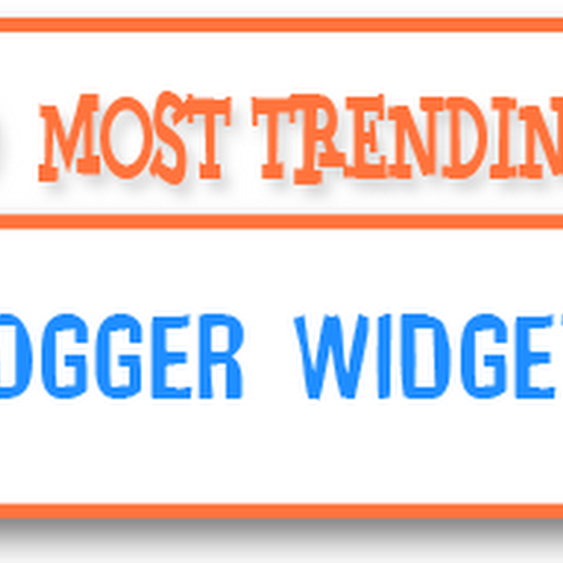 50 Handpicked Blogger Plugins and Widgets!