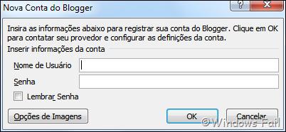 Na tela seguinte, coloque o seu nome de usuário e senha nas caixas respectivas e clique em Ok
