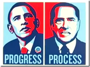 "Obama ""Progress"" .. Berlusconi ""Process"" .."