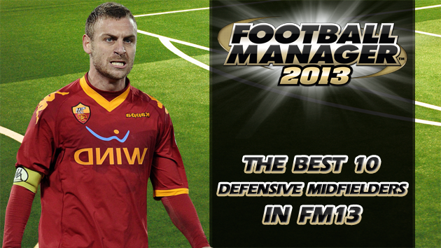 The Best 10 Defensive Midfielders In Football Manager 2013