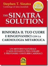 guarire-il-cuore-con-la-cardiologia-metabolica-the-sinatra-solution-libro