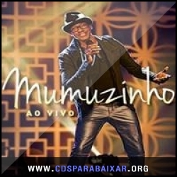 CD Mumuzinho - Ao Vivo Multishow (2013), Baixar Cds, Download, Cds Completos