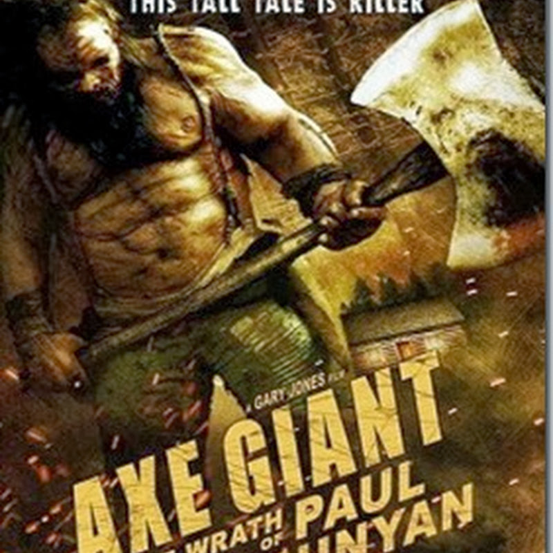 AXE GIANT THE WRATH OF PAUL BUNYAN ไอ้ขวานยักษ์สับนรก