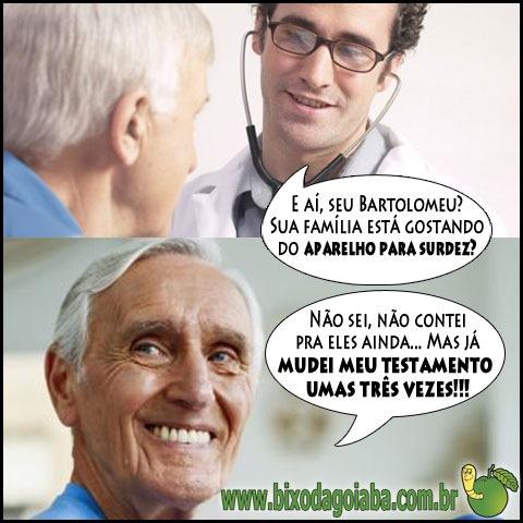 Médico pergunta sobre o aparelho de surdez do idoso e ele diz que não contou pra família ainda (piada repaginada)