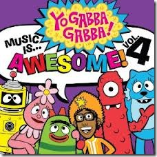 Yo Gabba Gabba Music is Awesome Vol 4