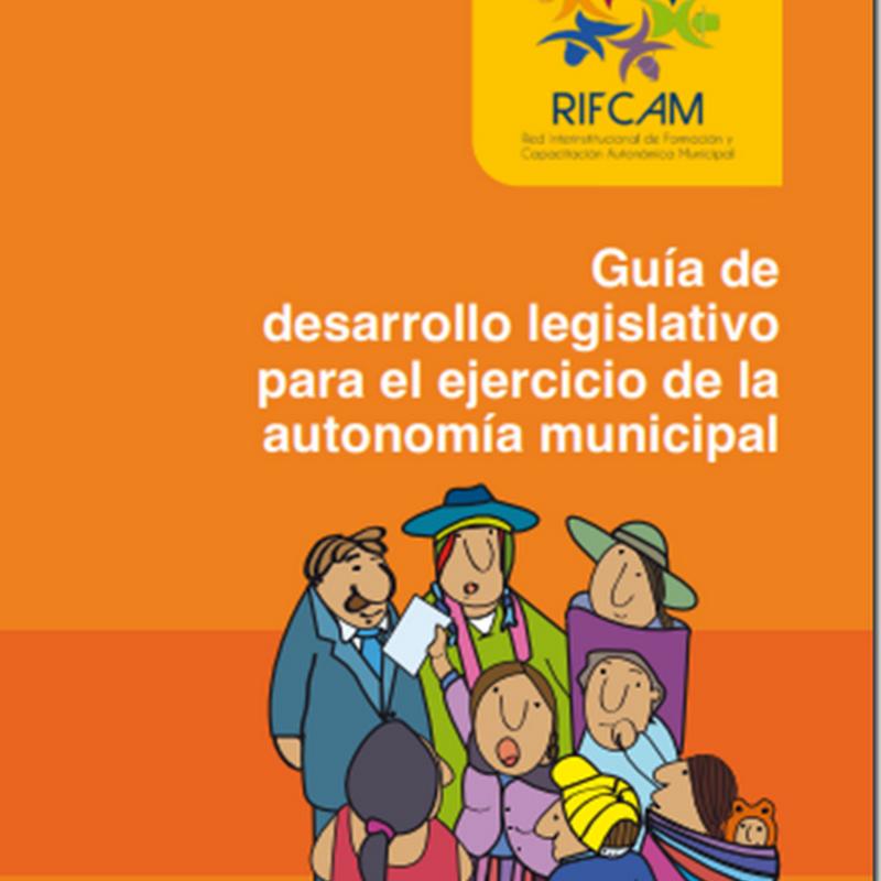 Guía de desarrollo legislativo para el ejercicio de la autonomía municipal (PDF)