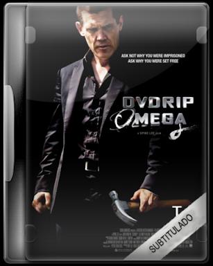 Oldboy 2013 DVDRip Español MEGA FIREDRIVE