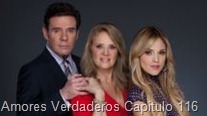 Amores Verdaderos Capitulo 116