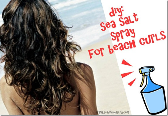 diy sea salt spray for beach curls