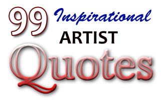 Inspiring Artist Quotes