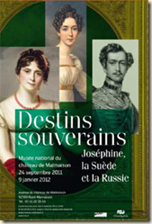 Joséphine, la Suède et la Russie : Destins souverains  la Malmaison