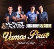 Junior e Nando - Vamos Pirar (Part. Jonathan e Adam)