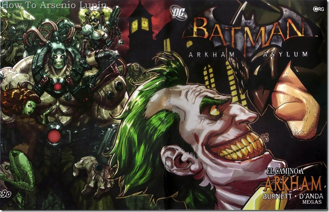2012-03-26 - Batman - Arkham Asylum y Arkham City