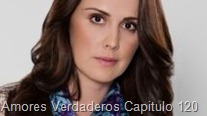 Amores Verdaderos Capitulo 120
