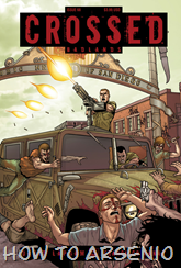 Actualización 07/02/2015: Crossed - Badlands - martinchoginer nos trae el numero #68 tradumaquetado por Ele.
