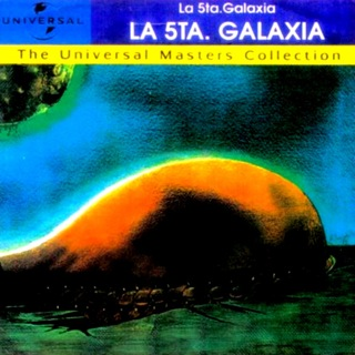 La 5ta Galaxia  The universal Master Collection I