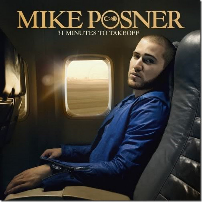 [iTunes] 31 Minutes to Takeoff - Mike Posner
