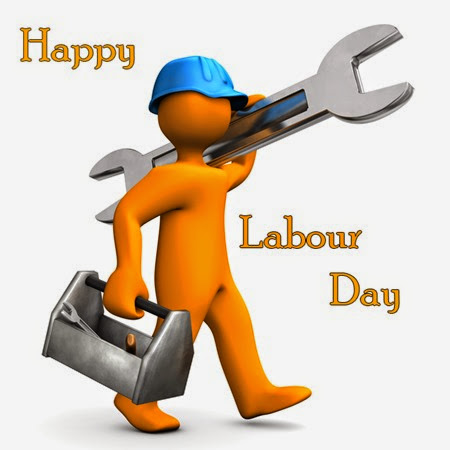 Labour Day 2014 | May 1st 2014 Greetings & Quotes