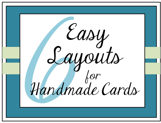 easy layouts for homemade cards