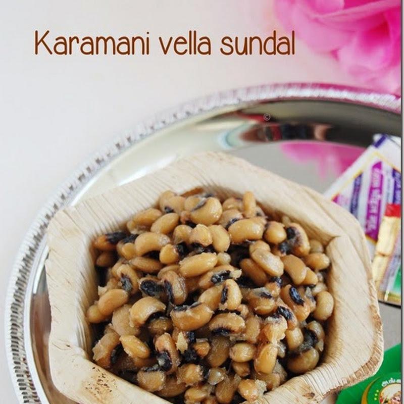 Karamani vella sundal / Black eyed peas sweet sundal
