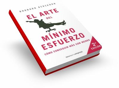 EL ARTE DEL MÍNIMO ESFUERZO, Barbara Berckhan [ Libro ] – Cómo conseguir más con menos. ¿Por qué matarse trabajando si puede hacerse con menos esfuerzo?