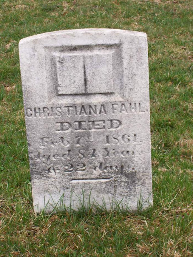 Christiana Fahl, b. Jan 16, 1777, d. Feb 7, 1861