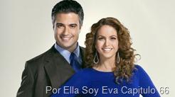 Por Ella Soy Eva Capitulo 66