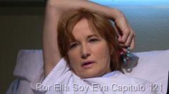 Por Ella Soy Eva Capitulo 121