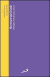 Homossexualidade - Orientações formativas e pastorais