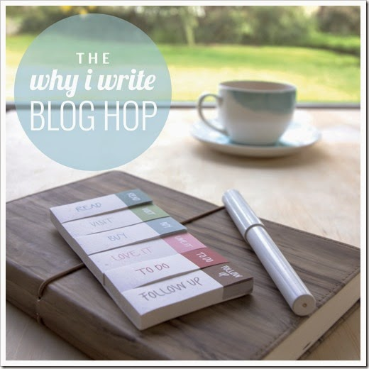 WHY I WRITE A BLOG HOP