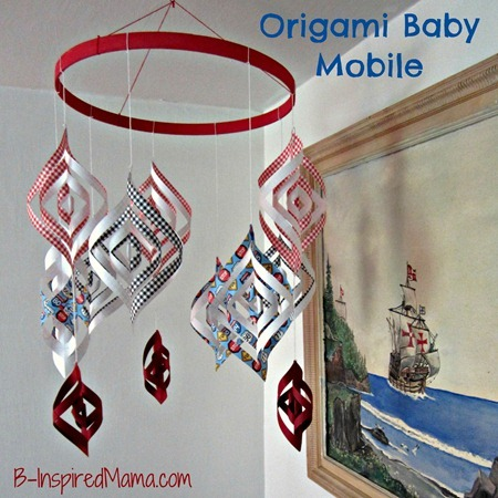 Diy Mama Origami Baby Mobile Tutorial B Inspired Mama