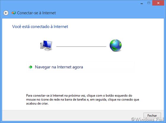 Você está conectado à Internet