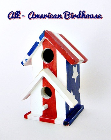 All-American Birdhouse Front View Distressed w text