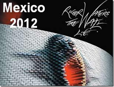 Roger waters en Mexico Foro sol 2012