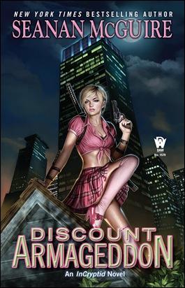 Seanan McGuire - Discount Armageddon