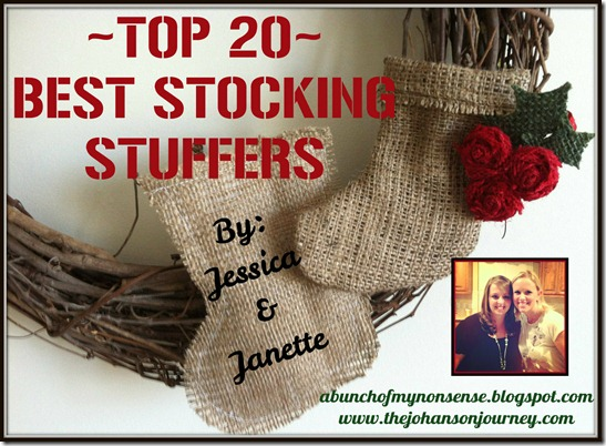Jessica & Janette Top Stocking Stuffers