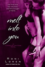 melt into you