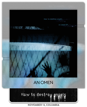 An Omen by How to Destroy Angels