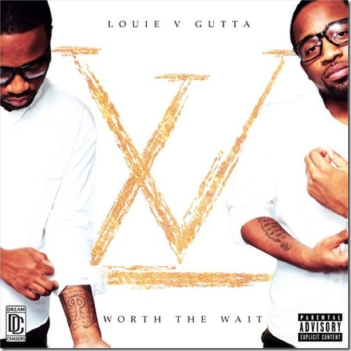 louie-v-gutta-worth-the-wait-mixtape-HHS1987-2013