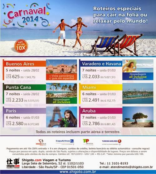 Roteiros especiais para o Carnaval 2014
